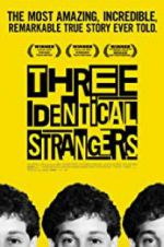 Watch Three Identical Strangers Viooz