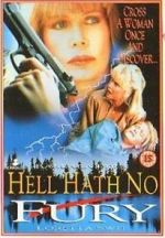 Watch Hell Hath No Fury Viooz