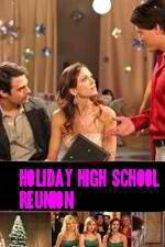 Watch Holiday High School Reunion Viooz