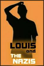 Watch Louis and the Nazis Viooz