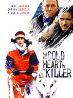 Watch The Cold Heart of a Killer Viooz