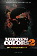 Watch Hidden Colors 2: The Triumph of Melanin Viooz